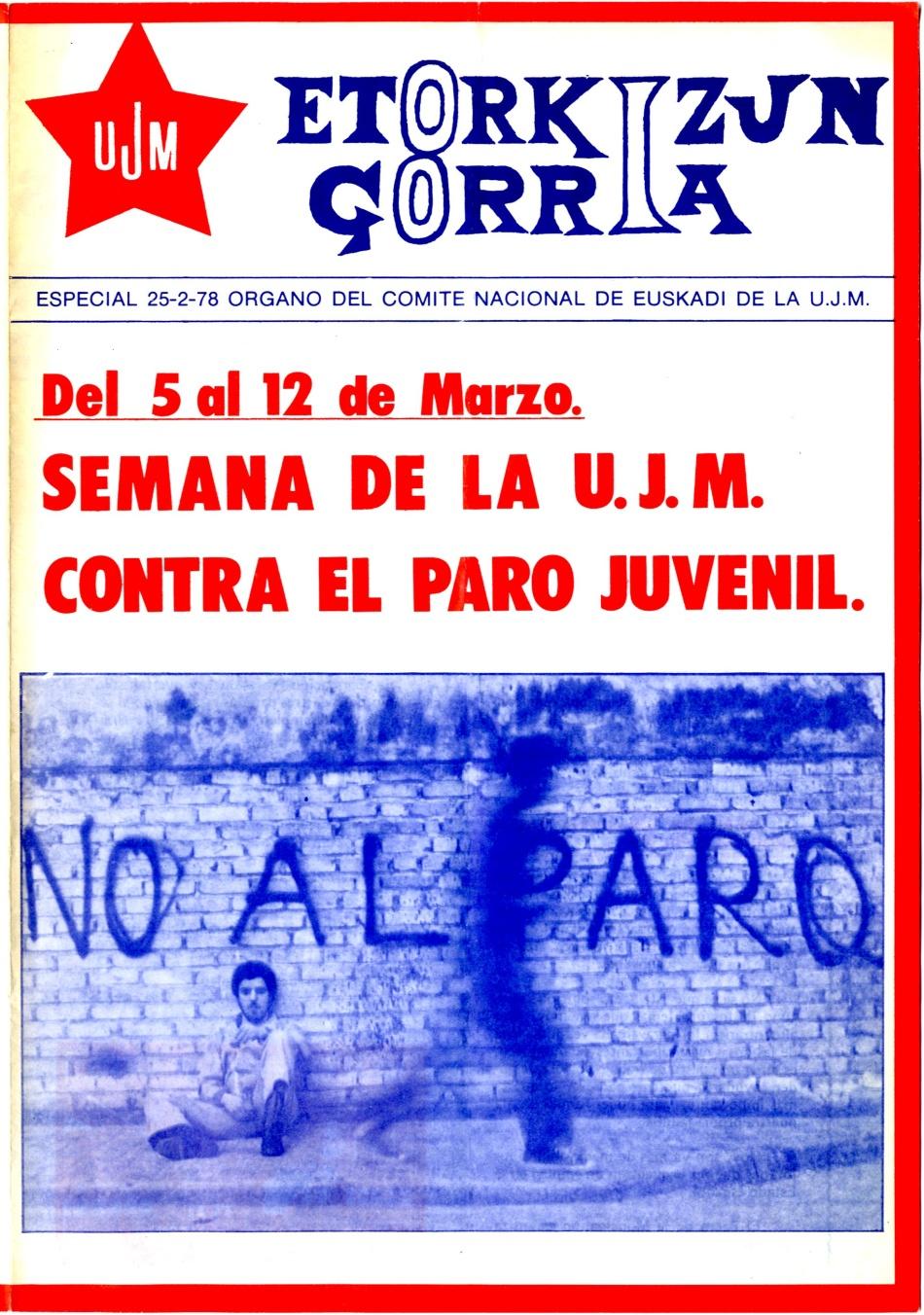 ETORKIZUNA GORRIA, ORT-UJM ,Union de Juventudes Maoistas, Euzkadi, ETORKIZUNA_GORRIA, Autonomia, Amnistia, Askatasuna