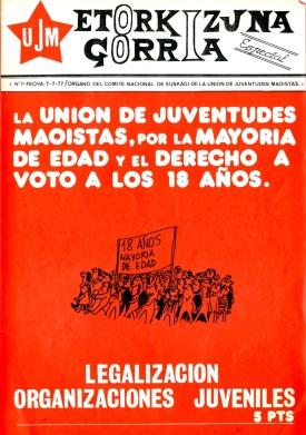 AUTONOMI, ESTATUTOA, ABERRIEGUNA,AUTODETERMINACION, Democracia de los Trabajadores, ORT, UJM, MEMORIA HISTÓRICA