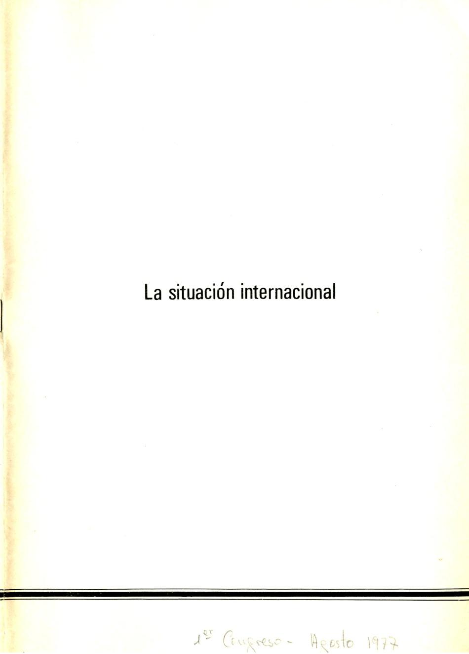 La situación Internacional. Revolución Socialista. Revolución Proletaria.Imperialismo como últina etapa del Capitalismo. Imperialismo antesala del Socialismo según Lenin