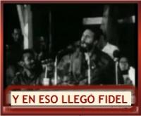 Y EN ESO LLEGÓ FIDEL - CARLOS PUEBLA- En Defensa de La Revolución Cubana - No al Bloqueo